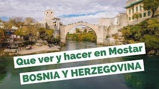 Que Ver y Hacer en Mostar, Bosnia y Herzegovina Guía Turística(, 2018-01-09T23:00:04.000Z)