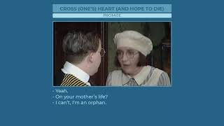 Cross (one's) heart (and hope to die) - Learn English with phrases from TV series - AsEasyAsPIE