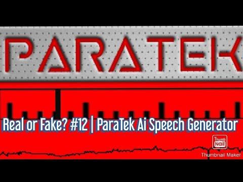 Real Or Fake? #12 | ParaTek Ai Speech Generator
