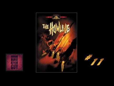 The Howling – Horror Movie Review Guy | Vid 11 | (HMRG Oldies)