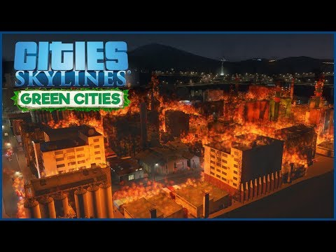 Cities Skylines - Green Cities (Modded) // 4 // Fire in the Industrial Zone!