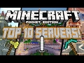 BEST 10 SERVERS For Minecraft Pocket Edition