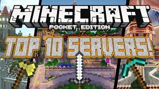 BEST 10 SERVERS For Minecraft Pocket Edition