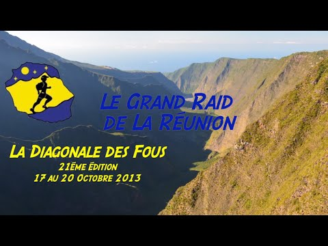 Trailer Diagonale des Fous - Grand Raid de la Réunion 2013 Epic moments