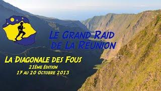Trailer Diagonale des Fous - Grand Raid de la Réunion 2013 Epic moments