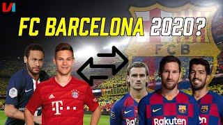 Barça 2020: Kimmich & Neymar Kopen, Rakitic, Dembele & Valverde Lozen!