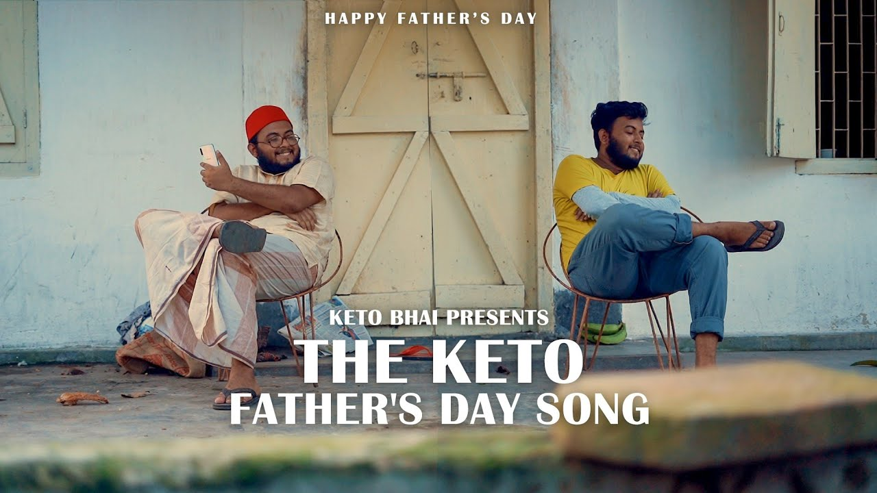 KETO FATHER'S DAY SONG | Keto Bhai ft. Affan Aziz Pritul | Dj Shipon | Rabby Orton