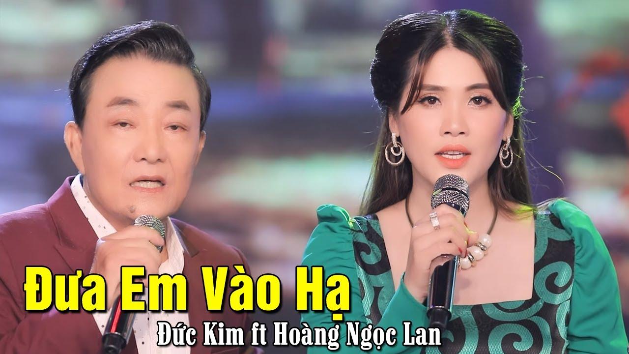 Đưa Em Vào Hạ - Đức Kim ft Hoàng Ngọc Lan | Bolero Trữ Tình Hay Tê Tái MV HD