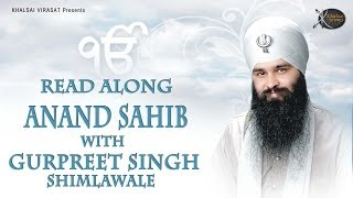 Anand Sahib | Read Along | Bhai Gurpreet Singh Shimla  Wale | Learn Gurbani | Soothing | Relaxing