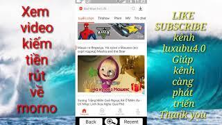 Xem video kiếm tiền rút về momo /kiếm tiền online/kiếm tiền momo/luxubu 4.0