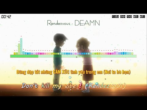 Rendezvous - DEAMN [Vietsub Kara]