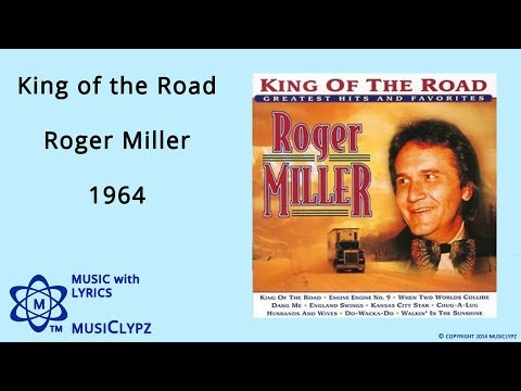King of the Road - Roger Miller 1964 HQ Lyrics MusiClypz