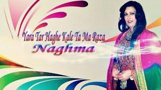 Naghma - Yara Tar Haghe Kale Ta Ma Raza