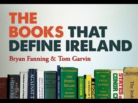 Books that define Ireland | Prof Bryan Fanning & Prof Tom Garvin