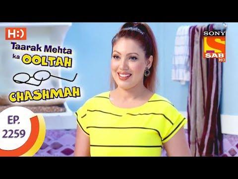 Taarak Mehta Ka Ooltah Chashmah - तारक मेहता - Ep 2259 - 1st August, 2017