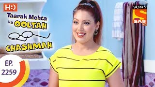 Video Taarak Mehta Ka Ooltah Chashmah - तारक मेहता - Ep 2259 - 1st August, 2017 download MP3, 3GP, MP4, WEBM, AVI, FLV Desember 2017