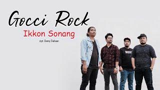 GOCCI ROCK - Ikkon Sonang (Official Video)