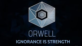 Orwell: Ignorance Is Strength - Teaser Trailer