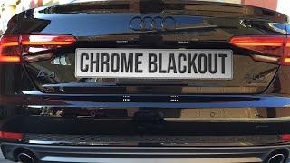 chrome blackout on 2017 audi b9 s line a4 quattro