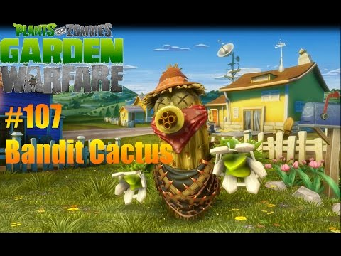 Plants Vs Zombies : Garden Warfare - #107 Bandit Cactus