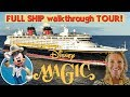 IT'S A DISNEY MAGIC SHIP TOUR: Full Walkthrough *DISNEY CRUISE LINE*