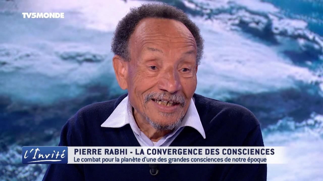 """Pierre RABHI : """"Il faut changer les consciences pour sauver le monde"""""""