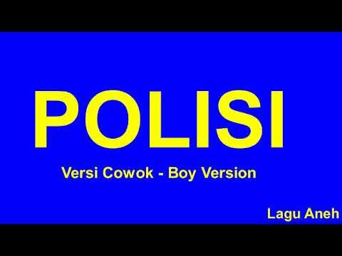 Lagu Dangdut Polisi (Versi Cowok - Boy Version)