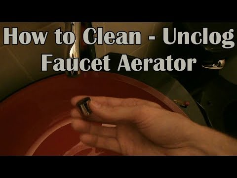 How to Clean / Unclog a Faucet Aerator