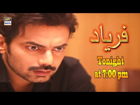 Watch Faryaad Episode 39 Tonight at 7:00 pm only on ARY Digital