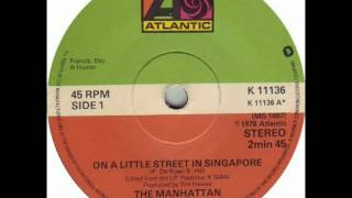 Watch Manhattan Transfer On A Little Street In Singapore video