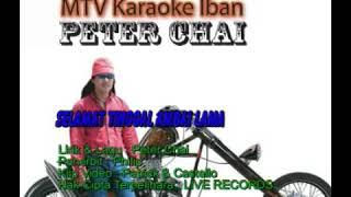 Peter Chai - Selamat Tinggal Ambai Lama