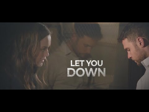 Fitz and Simmons | LET YOU DOWN