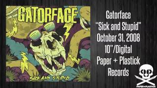 "Gatorface - ""Sick and Stupid"" - Hang Ten In East Berlin"