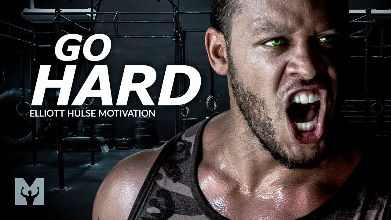 Download GO HARD - Powerful Motivational Speech Video (Featuring Elliott Hulse)