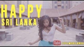 Pharrell Williams  Happy Sri Lanka l iFILMSRILANKA