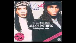Milli Vanilli - All or Nothing Remix