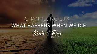 Gambar cover Channeling Erik - What Happens When We Die - with Kimberly Ray