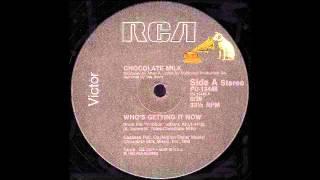 CHOCOLATE MILK - Who