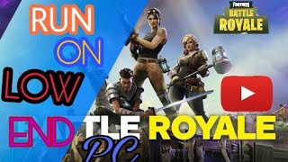 How To Run Fortnite On Low Spec PC - 100% WORKING METHOD
