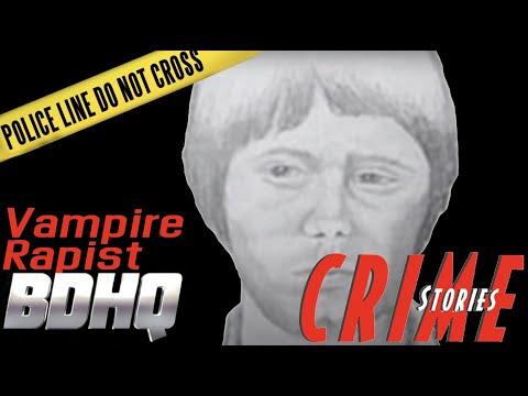 Vampire Rapist - Crime Stories