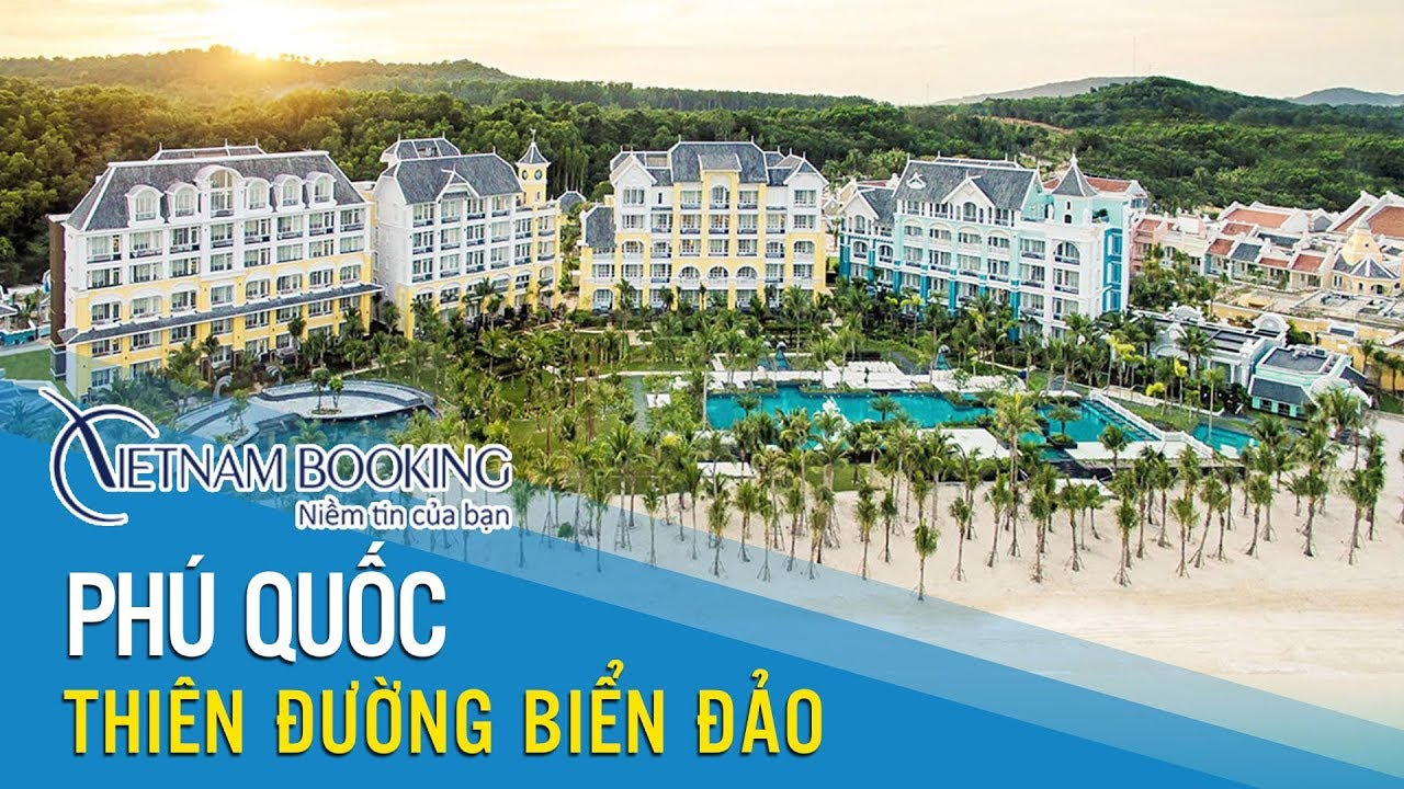 Vietnam Booking | TOP khách sạn Du lịch Đảo Ngọc Phú Quốc