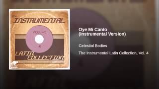 Oye Mi Canto (Instrumental Version)