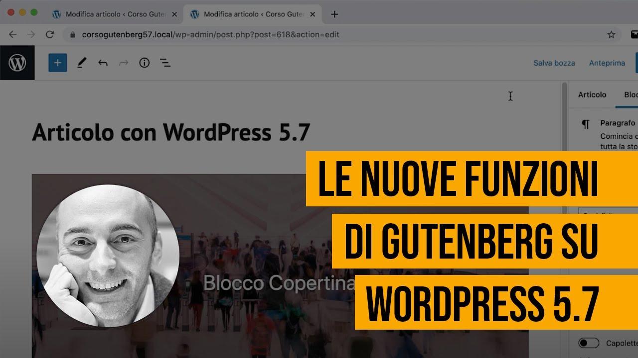 Le nuove funzioni dell'editor Gutenberg su WordPress 5.7