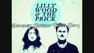Watch Lilly Wood  The Prick Briquet video