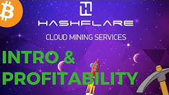 Hashflare - Intro and Calculating Profitability