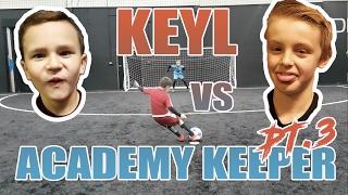 KEYL VS ACADEMY GOALKEEPER PT.3 | CALLOUT PENALTIES