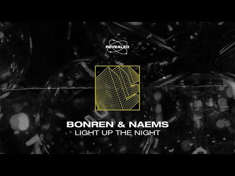 BonRen & NAEMS - Light Up The Night [FREE DOWNLOAD]