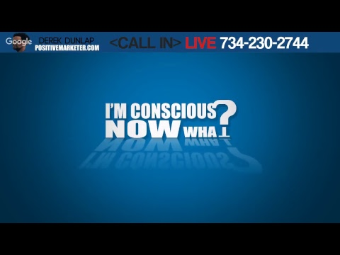The Power Of Now!!!  Conscious Chatter Call In Live 734-230-2744