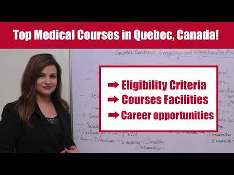 Top Medical Courses in Quebec, Canada. CALL:85660- 28008