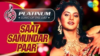Platinum song of the day | Saat Samundar Paar | सात समुंदर पार |30th July| Sunny Deol | Divya Bharti